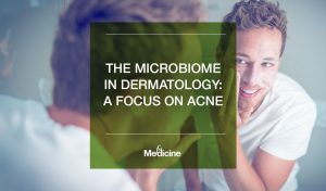 The Microbiome in Dermatology